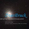 Bates College Museum of Art, Starstruck The Fine Art of Astrophotography catalog