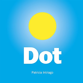 Dot, a children's book