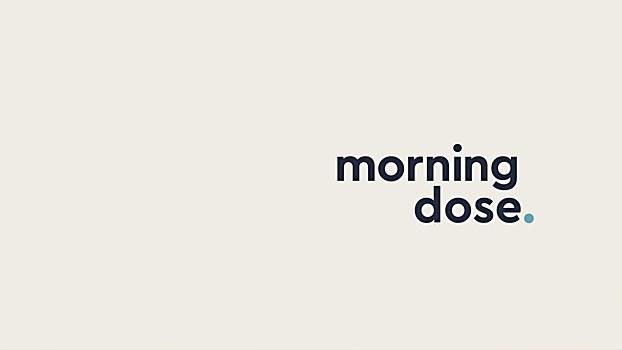 morning dose identity