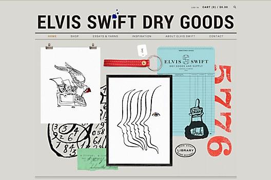 Elvis Swift Dry Goods